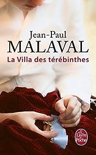 Les noces de soie : [2] : La villa des térébinthes, Malaval, Jean-Paul