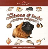 img - for Les Cochons d'Inde et Autres Rongeurs / Guinea Pigs and Other Rodents (Petit Monde Vivant / Small Living World) (French Edition) book / textbook / text book