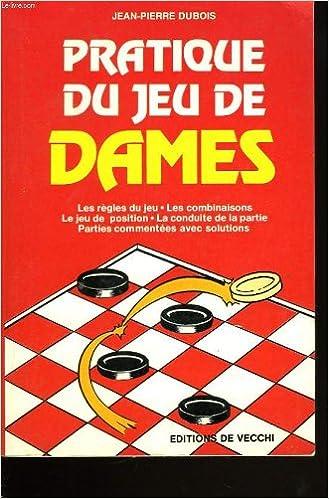 Amazon Fr Pratique Du Jeu De Dames Jean Pierre Dubois
