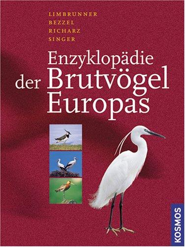 Enzyklopädie der Brutvögel Europas