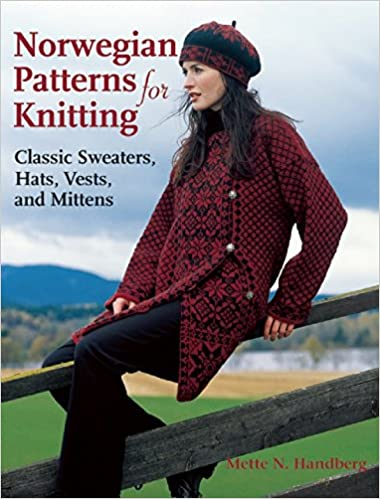 Norwegian Patterns For Knitting Classic Sweaters Hats Vests And