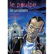 Jarnaqueurs (Les): Poulpe (Le), v. 16