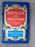 img - for NAPOLEON AND JOSEPHINE. The Biography of a Marriage. book / textbook / text book
