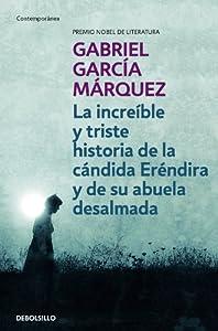 """Afficher """"La increíble y triste historia de la cándida Eréndira y de su abuela desalmada"""""""
