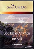 God Bless America Be Still - Sign Chi Do - Facilitator Program