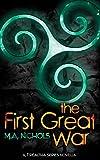 The First Great War: A Tréaltha Series Novella (The Tréaltha Series Book 4)