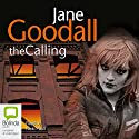The Calling Audiobook by Jane Goodall Narrated by Nicki Paull