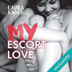 My Escort Love | Livre audio