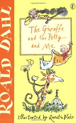 The Giraffe and the Pelly and Me (Young Puffin Read Alone) by Dahl Roald (2001-04-05) Paperback