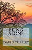Being Alone, David Tuffley, 1493619640