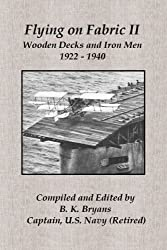Flying on Fabric II: Wooden Decks and Iron Men (1922-1940)
