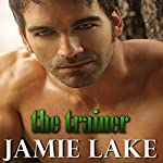 The Trainer | Jamie Lake