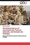 Señalización en el Municipio de Tula de Allende, Del Estado de Hidalgo, Blanca Luz Castro, 3659002836
