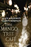The Mango Tree Cafe', Loi Kroh Road, Alan Solomon and Taryn Simpson, 1430325224