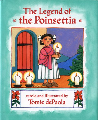 The Legend of the Poinsettia (Mexican Folktale) by G.P. Putnam's Sons Books for Young Readers (Image #1)
