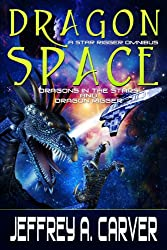 Dragon Space: A Star Rigger Omnibus