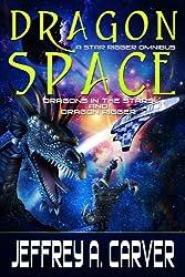 Dragon Space: A Star Rigger Omnibus (English Edition)