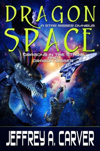 Dragon Space: A Star Rigger Omnibus (Star Rigger Universe)