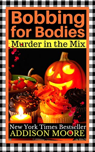 Bobbing for Bodies (MURDER IN THE MIX Book -