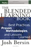 The Blended Learning Book: Best Practices, Proven Methodologies, and Lessons Learned