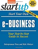 img - for Start Your Own e-Business: Your Step-By-Step Guide to Success (StartUp Series) by Entrepreneur magazine (2014-06-10) book / textbook / text book