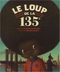 """Afficher """"Le Loup de la 135e"""""""
