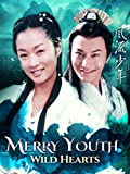 Merry Youth: Wild Hearts