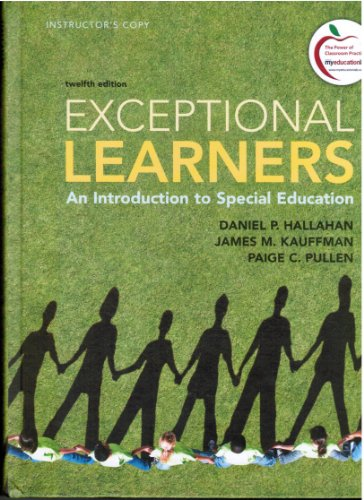 Exceptional Learners: An Introduction to Special Education (Instructor's Edition)