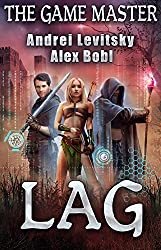 The Lag (The Game Master) LitRPG series