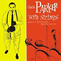 COMPLETE CHARLIE PARKER WITH STRINGS (2CD)