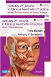 Botulinum Toxins in Clinical Aesthetic Practice 3E: Two Volume Set (Series in Cosmetic and Laser Therapy)