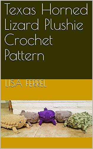 (Texas Horned Lizard Plushie Crochet Pattern)