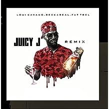 Juicy J (Remix) [feat. Fat Trel]
