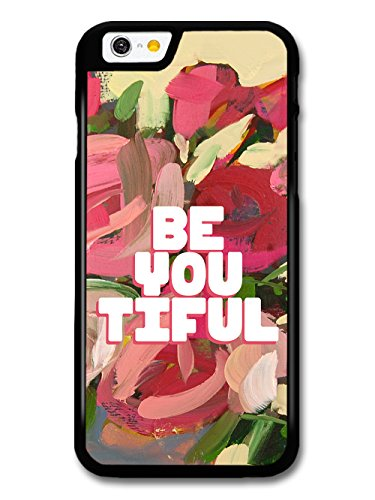 Be You Tiful Beautiful Hipster Inspirational Quote case for iPhone 6 6S