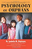 Psychology of Orphans, Ludmila M. Shipitsyna, 059543018X