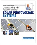 img - for Mike Holt's Illustrated Guide to Understanding NEC Requirements for Solar Photovoltaic Systems Based on the 2014 NEC book / textbook / text book