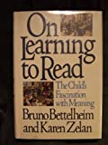 On Learning to Read, Bruno Bettelheim and Karen Zelan, 0394515927
