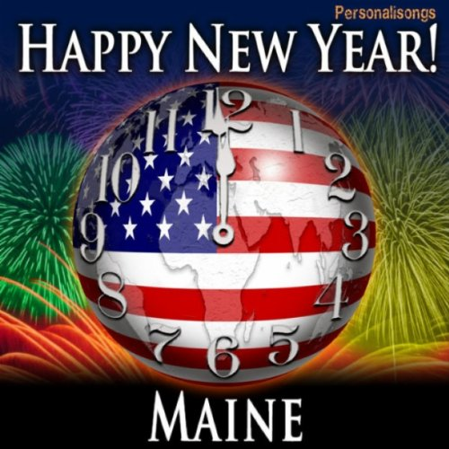 Happy New Year Maine with Countdown and Auld Lang Syne
