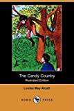 The Candy Country, Louisa May Alcott, 1409905764