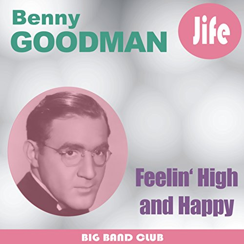 Feelin' High And Happy (Remastered)