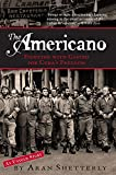 img - for The Americano: Fighting with Castro for Cuba's Freedom book / textbook / text book