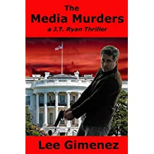 The Media Murders: a J.T. Ryan Thriller
