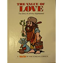 The Value of Love: The Story of Johnny Appleseed