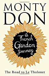 The Road To Le Tholonet: A French garden journey