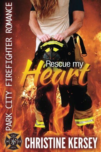 Rescue My Heart Firefighter Romance product image