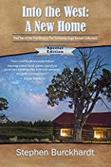 Into the West: A New Home - Limited Edition: Part Two of the First Book in The Territories Saga Serials (Volume 2) Paperback