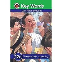 Key Words: 12c The open door to reading