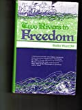 Two Rivers to Freedom, Stella Wuerffel, 0915644207