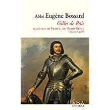 Gilles de Rais: Maréchal de France, dit Barbe-Bleue (1404-1440) (French Edition)