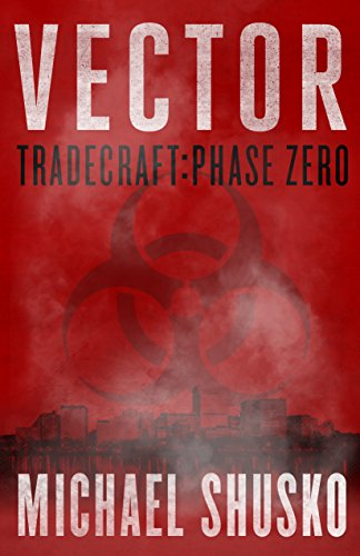 Vector: Tradecraft Phase Zero by Michael Shusko ebook deal